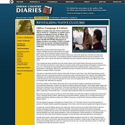Indian Country Diaries . Today's Challenges . Objibwe Language & Culture