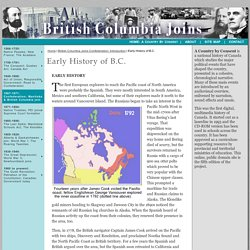 Canada A Country by Consent: British Columbia Joins Confederation: Early History of B.C.