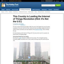 This Country is Leading the Internet of Things Revolution (Hint: It's Not the U.S.) (CHL, CSCO)