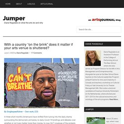 """With a country """"on the brink"""" does it matter if your arts venue is shuttered?"""