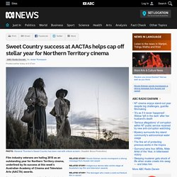 Sweet Country success at AACTAs helps cap off stellar year for Northern Territory cinema