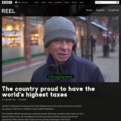 The country proud to have the world's highest taxes - BBC Reel