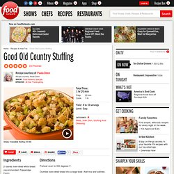 Good Old Country Stuffing Recipe : Paula Deen