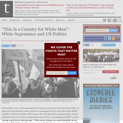 """This Is a Country for White Men"": White Supremacy and US Politics"