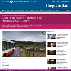 Stuck in the country: it's not just cities that need decent transport