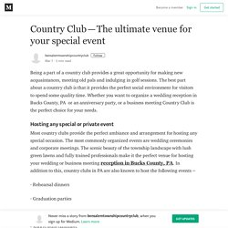 Country Club—The ultimate venue for your special event