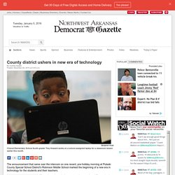 County district ushers in new era of technology