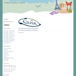 Cobb County French: Bon Voyage 2- Quia activities