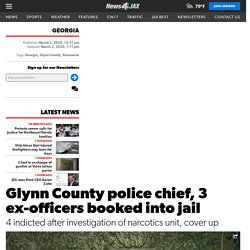 Glynn County police chief, 3 ex-officers booked into jail