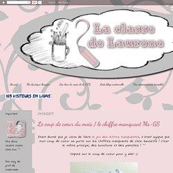La maternelle de Laurène: Le coup de coeur du mois / le chiffre manquant Ms-GS