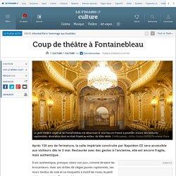 Coup de théâtre à Fontainebleau