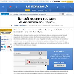 Renault reconnu coupable de discrimination raciale