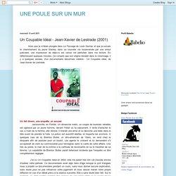 UNE POULE SUR UN MUR: Un Coupable Idéal - Jean-Xavier de Lestrade (2001)