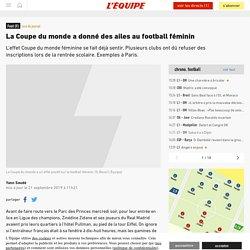 La Coupe du monde a donné des ailes au football féminin - Foot (F) - L'Équipe