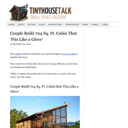 Couple Build 704 Sq. Ft. Cabin That 'Fits Like a Glove'
