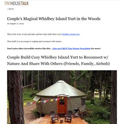 Couple's Magical Whidbey Island Yurt in the Woods