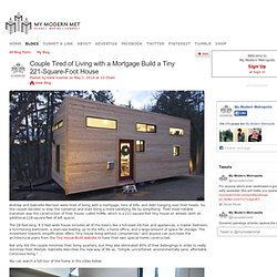 Couple Tired of Living with a Mortgage Build a Tiny 221-Square-Foot House