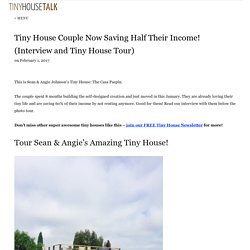 Tiny House Couple Now Saving Half Their Income! (Interview and Tiny House Tour)