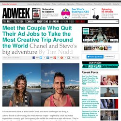 Meet the Couple Who Quit Their Ad Jobs to Take the Most Creative Trip Around the World