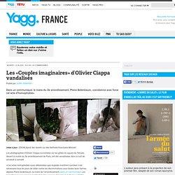 Les «Couples imaginaires» d'Olivier Ciappa vandalisés - Yagg