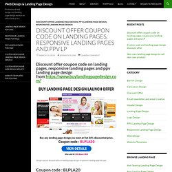 Coupon code on landing pages, responsive landing pages offer