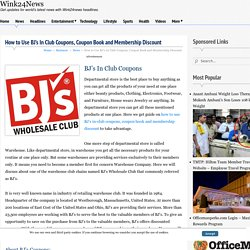 How to Use BJ's In Club Coupons, Coupon Book and Membership Discount