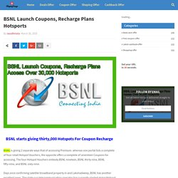 BSNL Launch Coupons, Recharge Plans Hotsports
