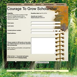 Courage To Grow Scholarship