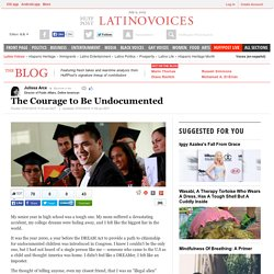 The Courage to Be Undocumented