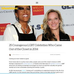 25 Courageous LGBT Celebrities Who Came Out of the Closet in 2014
