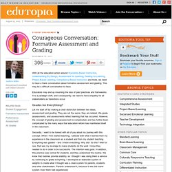 Courageous Conversation: Formative Assessment and Grading