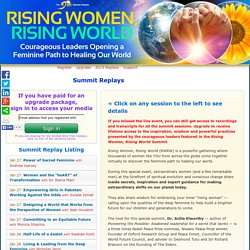 Courageous Leaders Opening a Feminine Path to Healing Our World