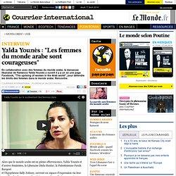 """Yalda Younès : """"Les femmes du monde arabe sont courageuses"""""""