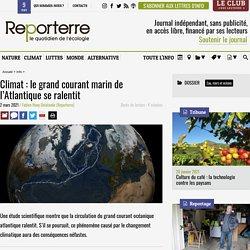 2 mars 2021 Climat: le grand courant marin de l'Atlantique se ralentit
