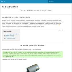 Le moteur à courant continu - Tuto Arduino - Le blog d'EskimonLe blog d'Eskimon
