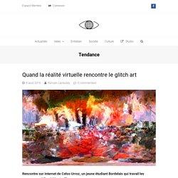 Courant Actuel : Quand la réalité virtuelle rencontre le glitch art