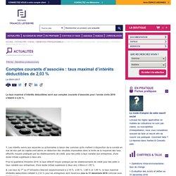 Comptes courants d'associés : taux maximal d'intérêts déductibles de 2,03 %