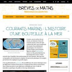 Courants marins : l'histoire d'une bouteille à la mer - Brèves de Maths
