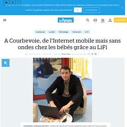 A Courbevoie, de l'Internet mobile mais sans ondes chez les bébés grâce au LiFi - le Parisien