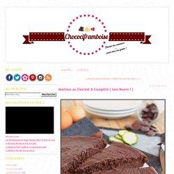 Moelleux au chocolat & courgette sans beurre
