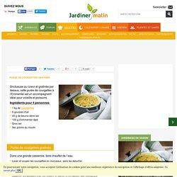 Purée de courgettes gratinée : la délicieuse recette