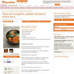 Tajine de courgettes, patates douces et raisins secs : Recette de Tajine de courgettes, patates douces et raisins secs