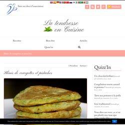 Blinis de courgettes et pistaches - La Tendresse En Cuisine