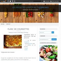 flanc de courgettes - Les recettes lights au Thermomix