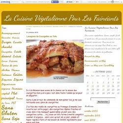 Lasagnes de Courgettes au Tofu - La Cuisine Végétalienne Pour Les Fainéants
