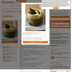 Courgettes au vinaigre aigre-doux : Recette de Courgettes au vinaigre aigre-doux