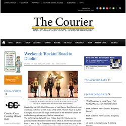 The Courier » Weekend: 'Rockin' Road to Dublin'