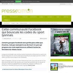 Courir A Lyon : un groupe Facebook pour se (re)mettre au sport