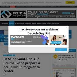 En Seine-Saint-Denis, la Courneuve se prépare à accueillir un méga-data center