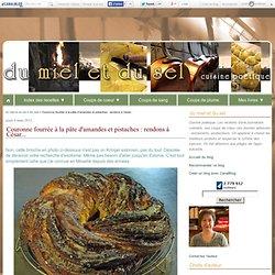 Couronne fourrée à la pâte d'amandes et pistaches : rendons à César...